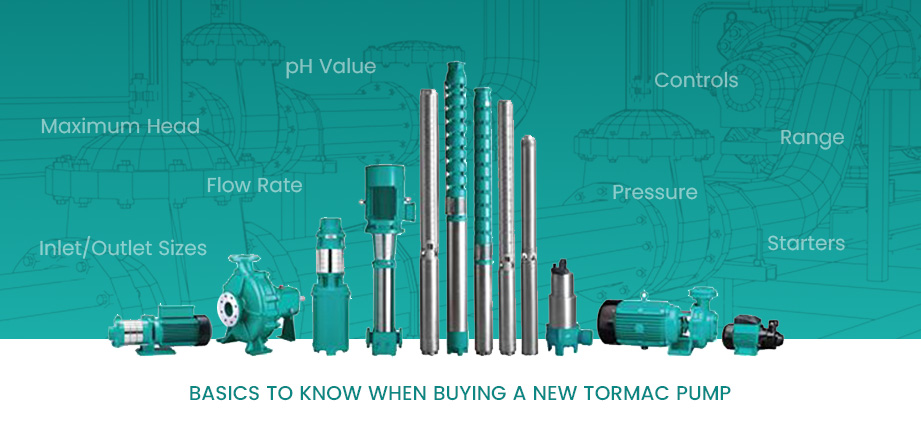 Basics to know when buying a new Tormac pump
