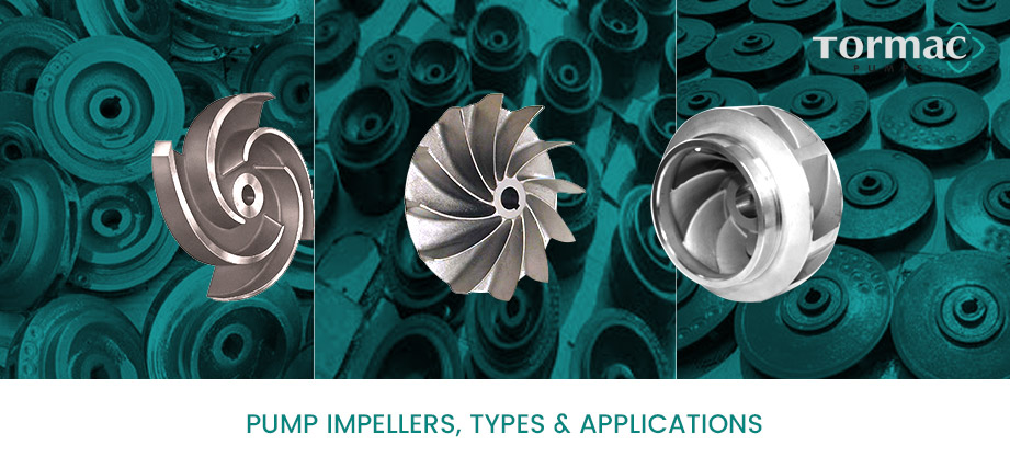 Pump Impellers Types of Applications